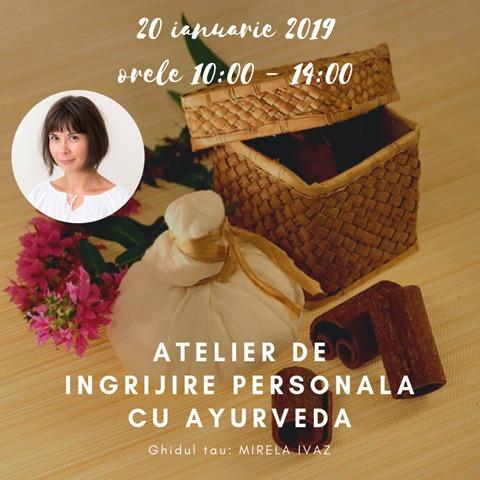 Atelier de ingrijire personala cu Ayurveda