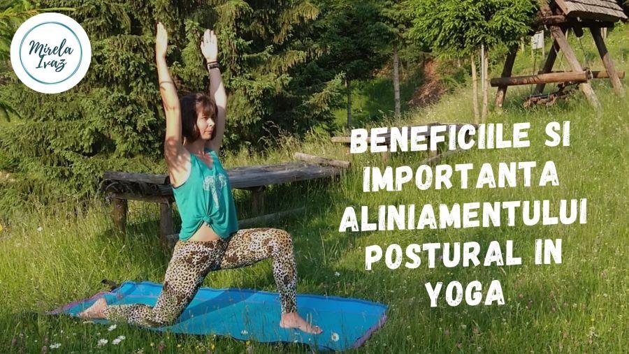 Beneficiile aliniamentului postural in practica Yoga